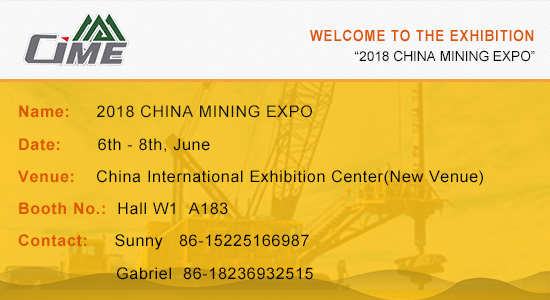 "Welcome to ""2018 CHINA MINING EXPO"""